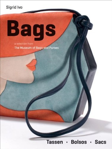 Review: Bags: A selection from the Museum of Bags and Purses, Amsterdam